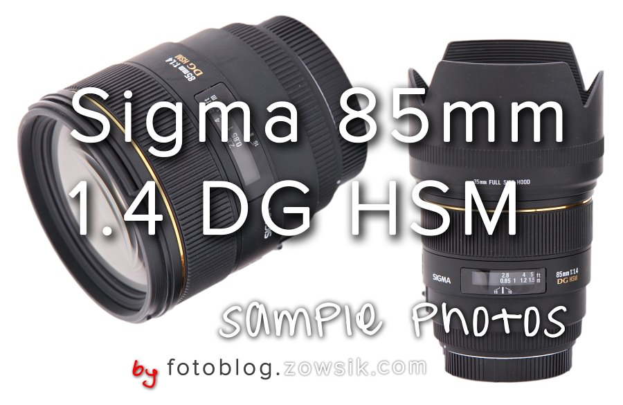 Sigma 85 mm f/1.4 EX DG HSM + Canon 5D Mark II – 57 zdjęć testowych. 85mm sample photo 5dmk2. 1